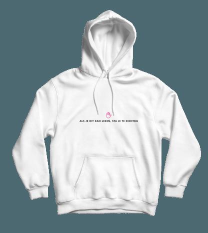 als je dit kan lezen hoodie white