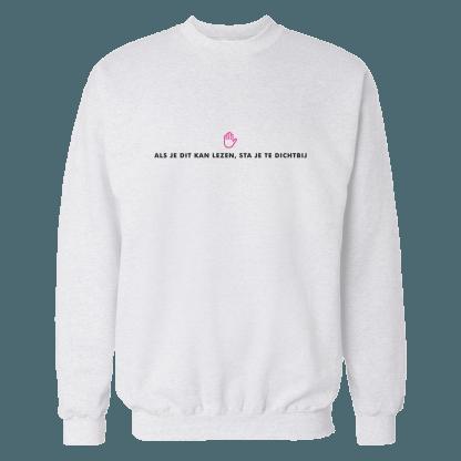 als je dit kan lezen sweatshirt white