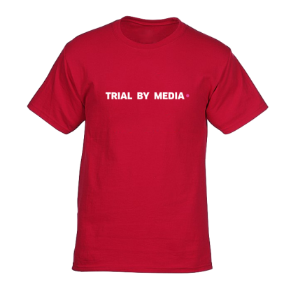 trial by media tshirt rood