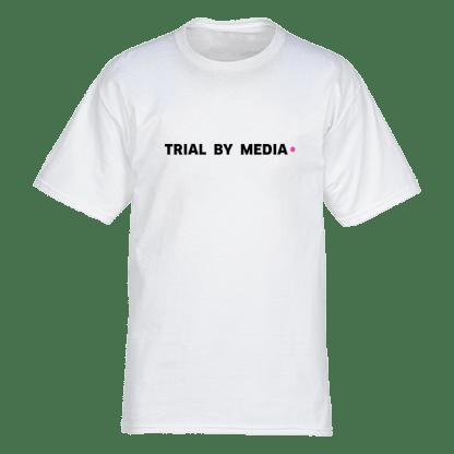 trial by media tshirt wit